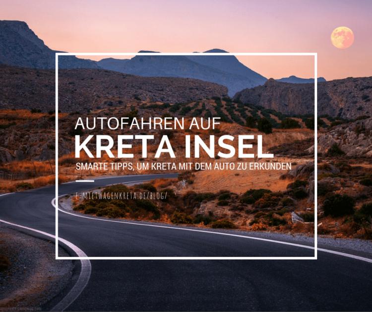 Autofahren auf Kreta