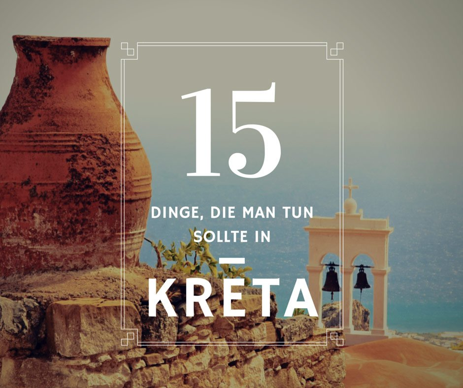 15-dinge-zu-tun-in-Kreta