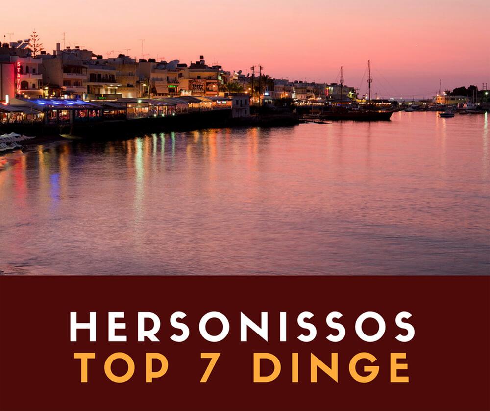 hersonissos kreta top 7 dinge
