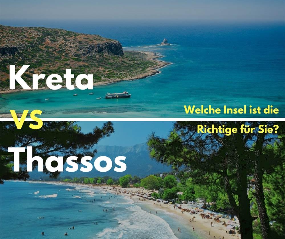 Kreta oder Thassos