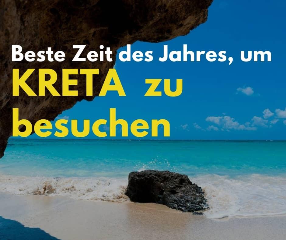 Beste Zeit des Jahres, um Kreta zu besuchen