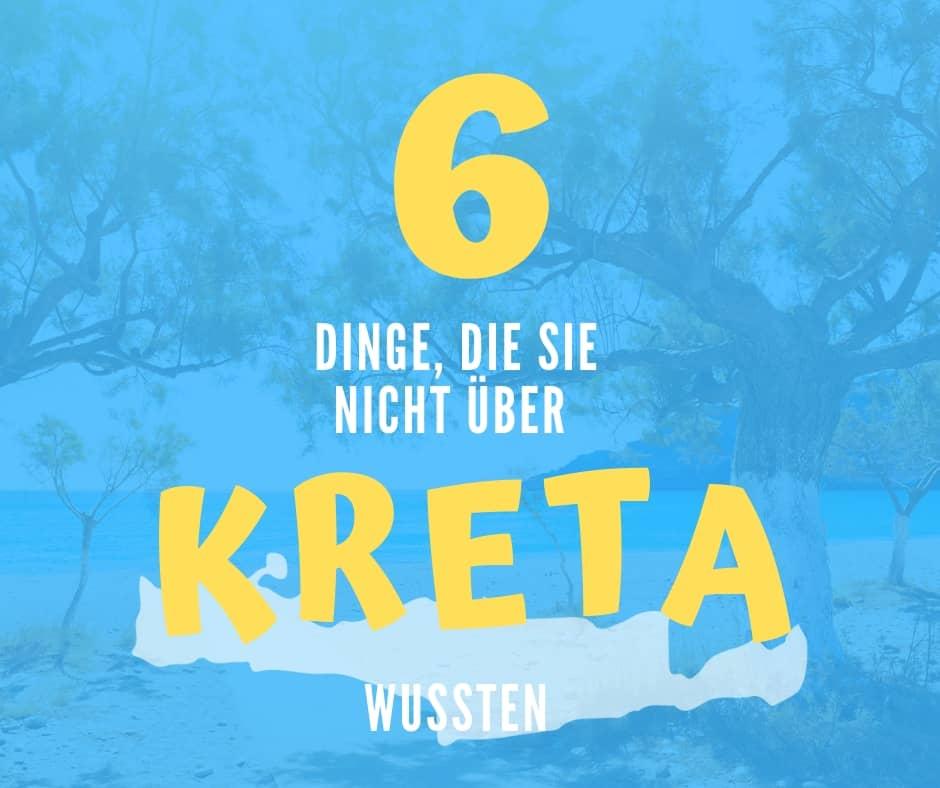 6 Dinge, die Sie nicht über Kreta wussten