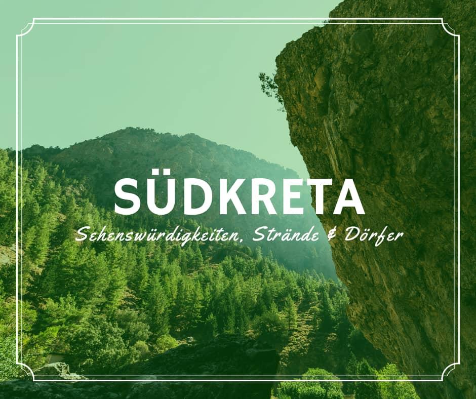 Südkreta - Sehenswürdigkeiten, Strände, Dörfer