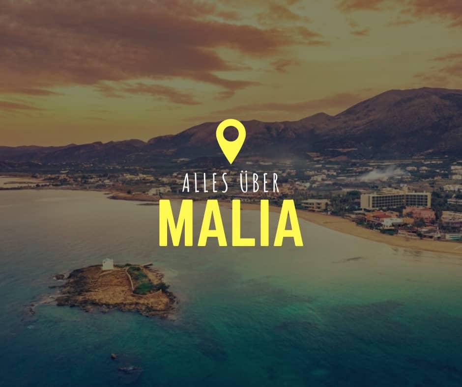 Alles über Malia