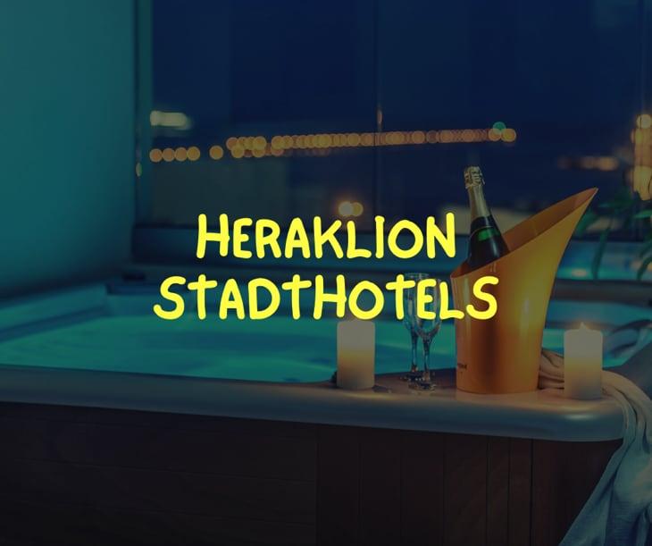Beste Heraklion Stadt Hotels