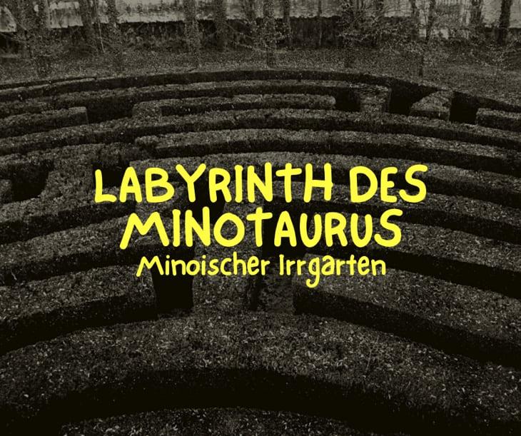 Alles über das Minoische Labyrinth / Labyrinth des Minotaurus